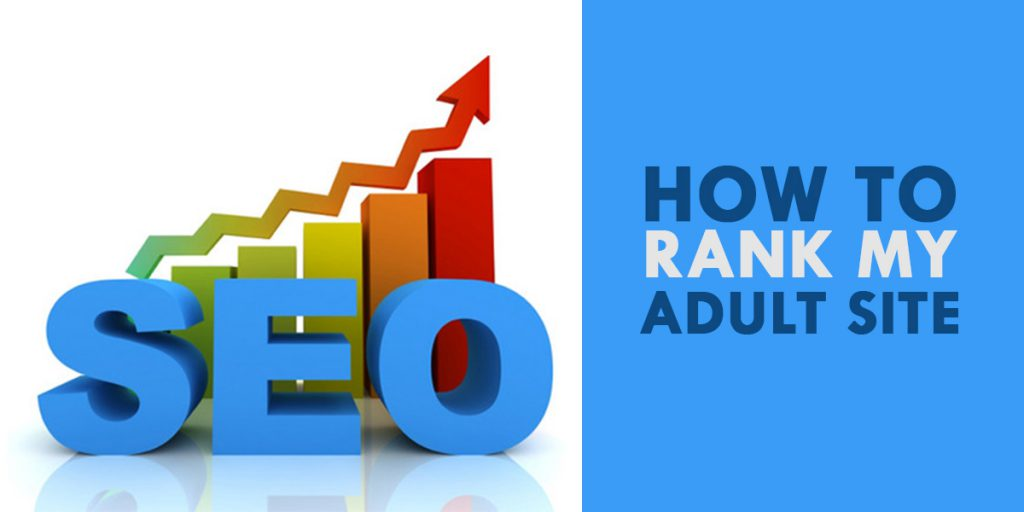How to Rank my Adult Site