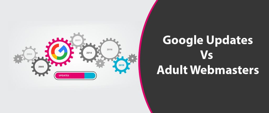 Google Updates vs adult webmasters