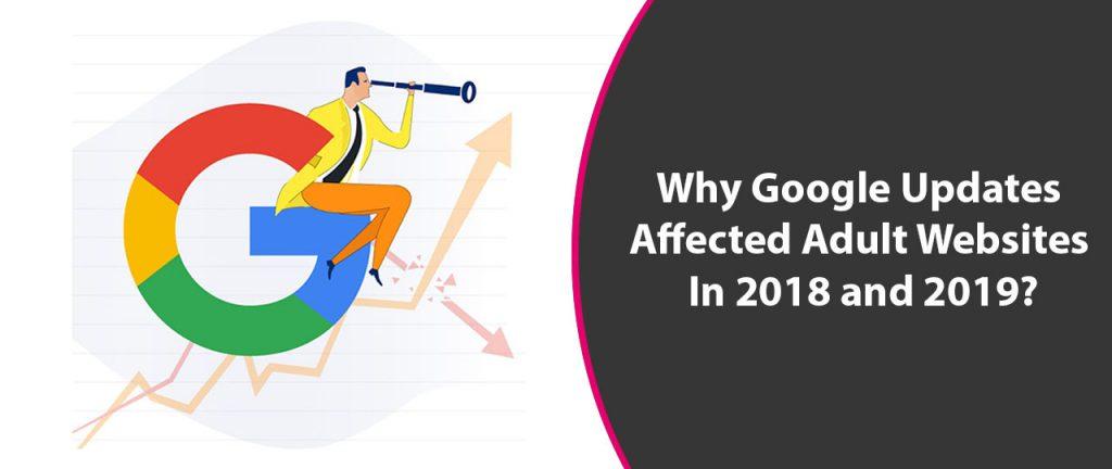 Affects of Google Updates on Adult Websites