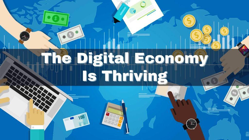 digital economy is thrving